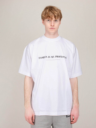 Fashion Is My Profession Tee white